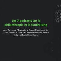 Podcasts sur la philanthropie et le fundraising