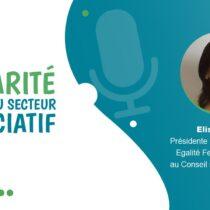 Les enjeux de la parité – Rencontre avec Elisa Braley du CSESS